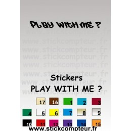 Stickers PLAY WITH ME ?