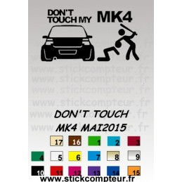 DON'T TOUCH MK4 MAI2015