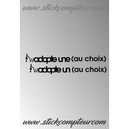 ADOPTE UNE OU UN (TEXTE AU CHOIX ) - StickCompteur création stickers personnalisés