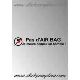 Pas d'AIR BAG je meurs comme un homme stickers - StickCompteur création stickers personnalisés