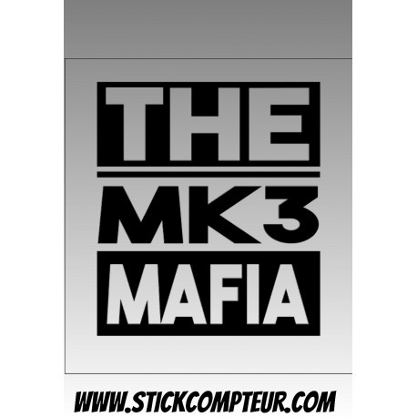 THE MK3 MAFIA  Stickers