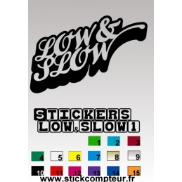 LOW & SLOW1 Stickers *