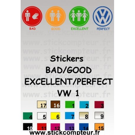 BAD/GOOD/EXCELLENT/PERFECT VW 1 Stickers* - StickCompteur création stickers personnalisés