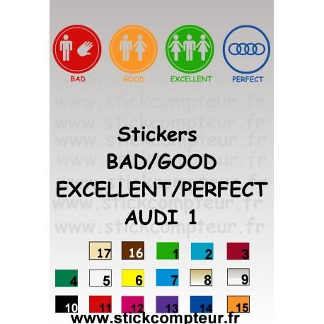 BAD/GOOD/EXCELLENT/PERFECT AUDI 1 Stickers* - StickCompteur création stickers personnalisés