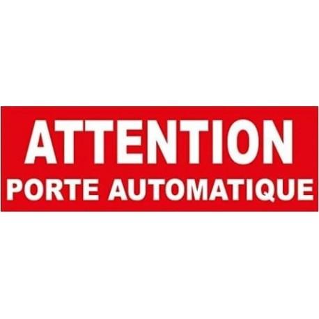 ATTENTION PORTE AUTOMATIQUE 2005 Stickers* - StickCompteur création stickers personnalisés