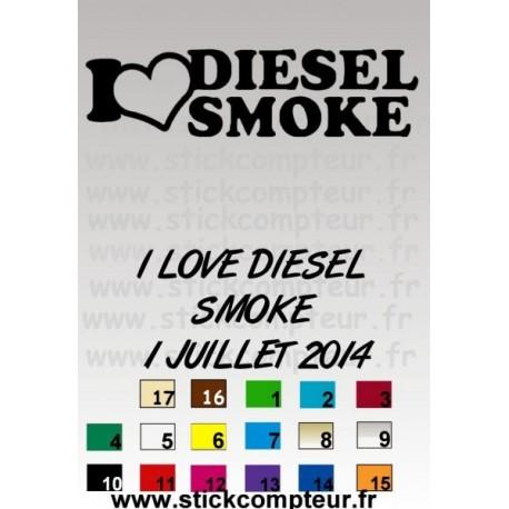 I LOVE DIESEL SMOKE 1 JUILLET 2014