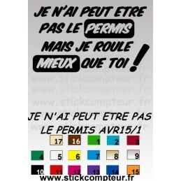JE N'AI PEUT ETRE PAS LE PERMIS AVR15/1